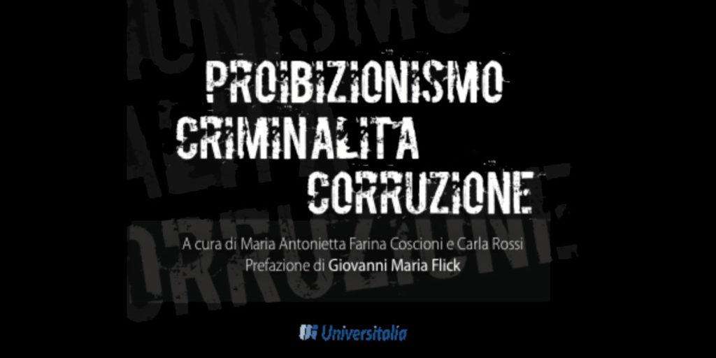 ant proibizionismo-criminalita-corruzione
