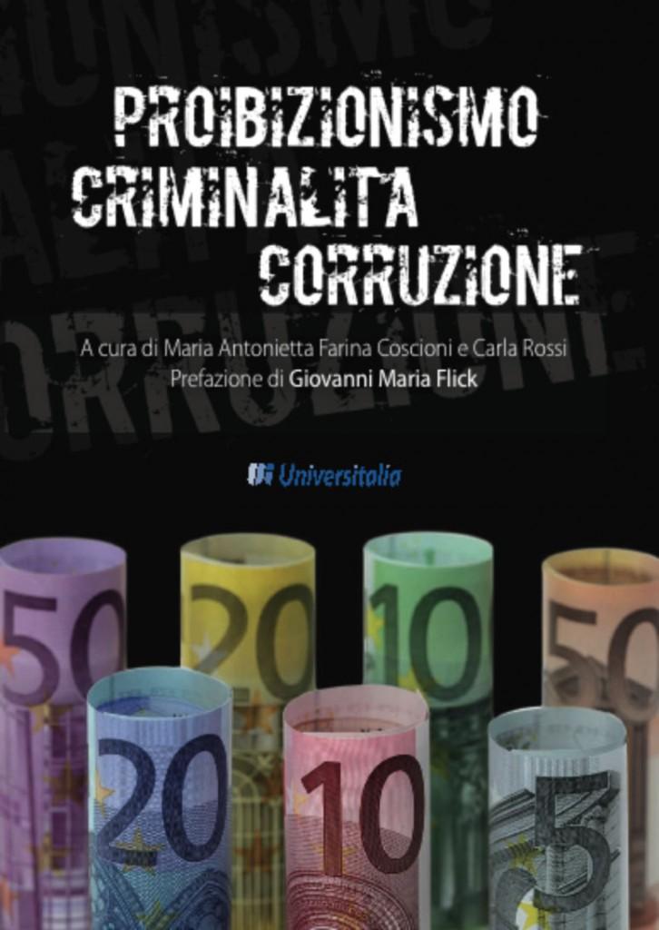libro-PROIBIZIONISMO-CRIMINALITA-CORRUZIONE